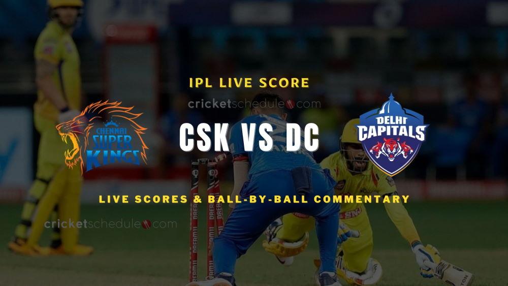 CSK vs DC live score 2021 match