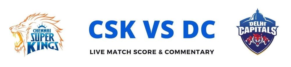 CSK vs DC live score