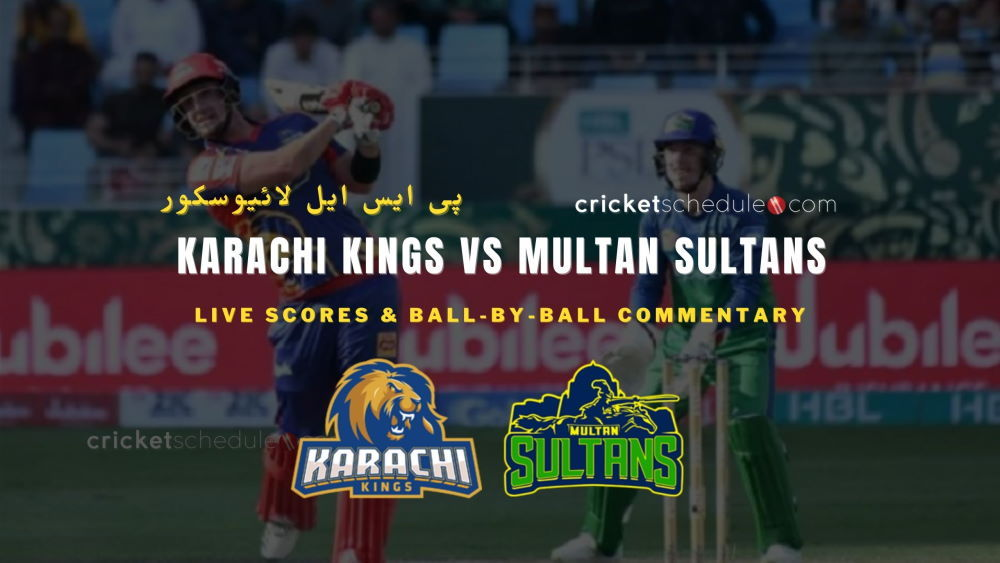 Karachi Kings vs Multan Sultans Live Score & Commentary