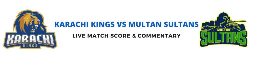 Karachi Kingsvs Multan Sultans live score