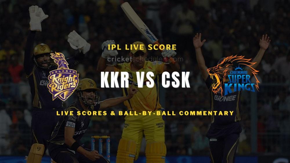 KKR vs CSK 2021 matchlive score