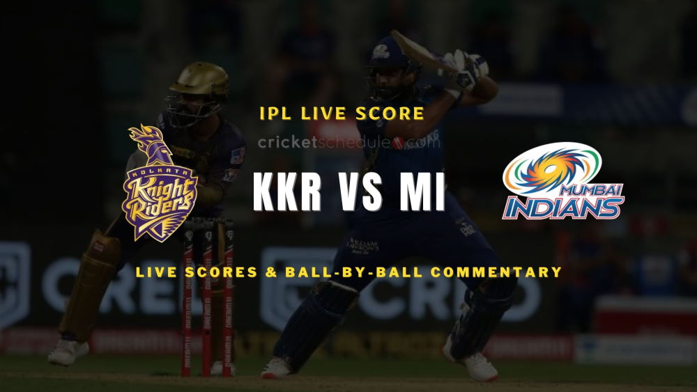 KKR vs MI 2021 match live score