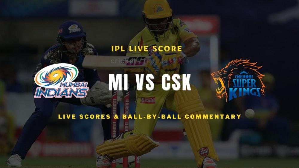 MI vs CSK 2021 match live score