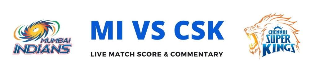 MI vs CSK live score