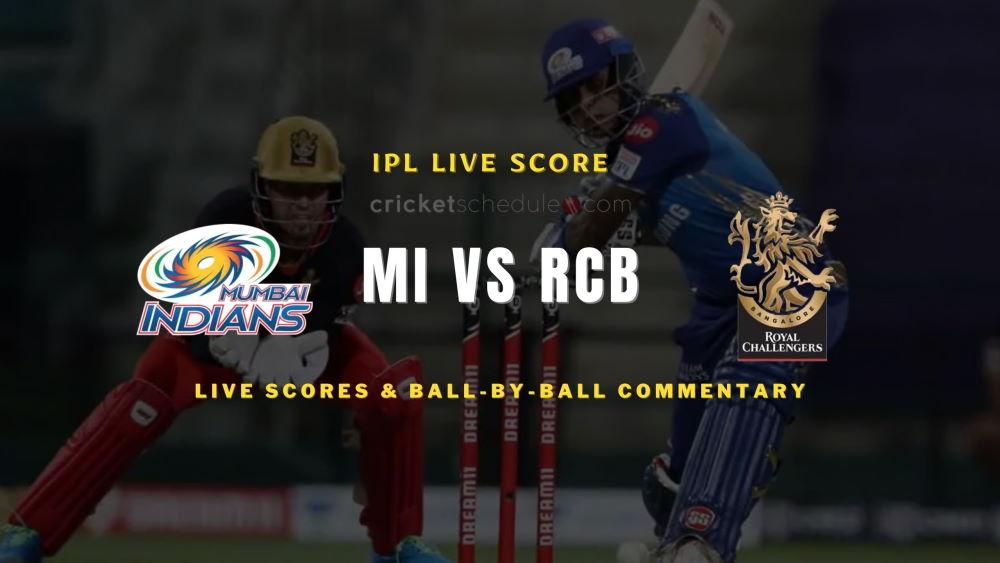 MI vs RCB 2021 match live score