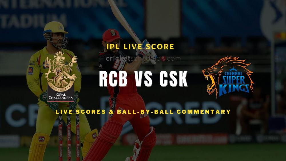 RCB vs CSK 2021 match live score