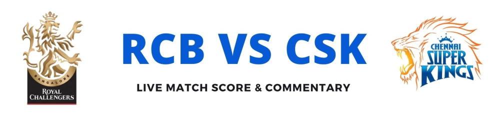 RCB vs CSK live score