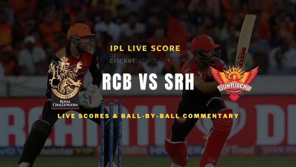 RCB vs SRH 2021 match live score
