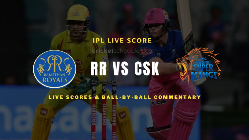 CSK vs RR live score 2021 match