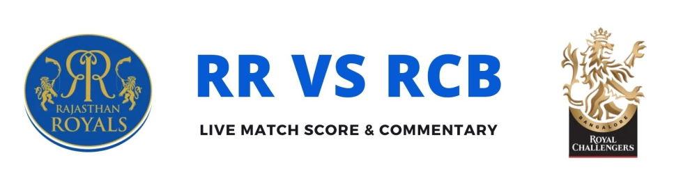 RR vs RCB live score
