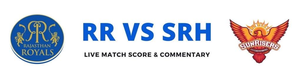 RR vs SRH live score