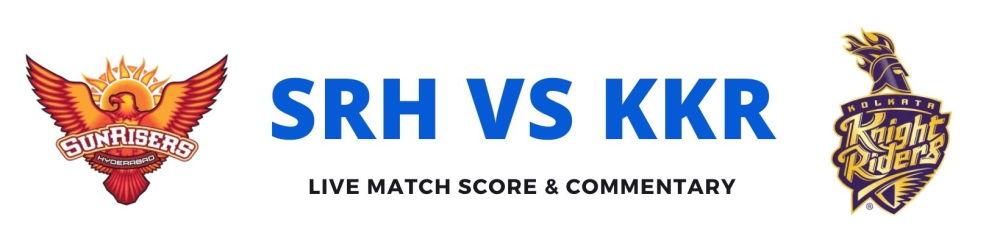 SRH vs KKRlive score