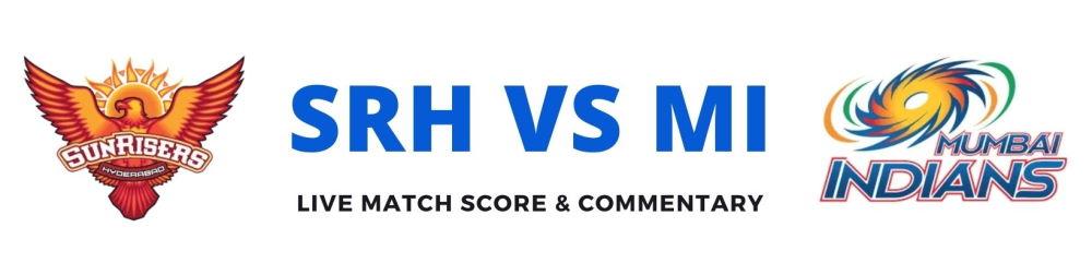 SRH vs MI live score