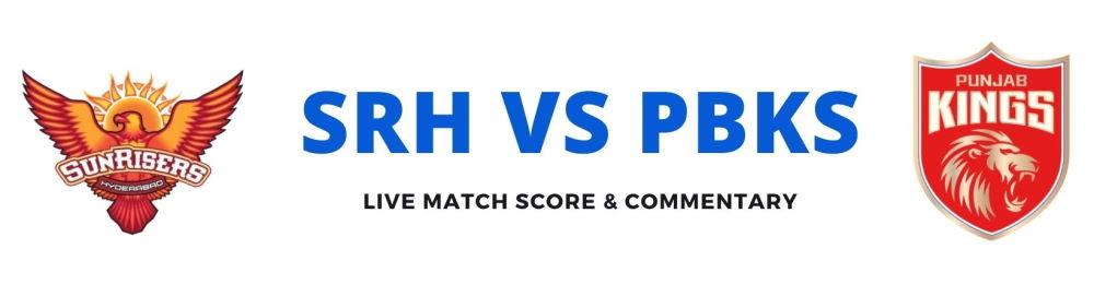 SRH vs PBKSlive score